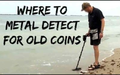 5 Best Places to Metal Detect for Old Coins