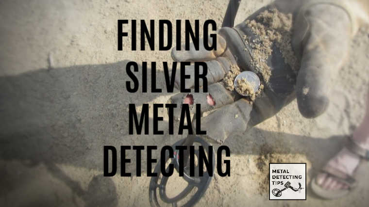 Finding Silver Coins With Metal Detecting