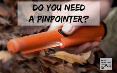 What is a Pinpointer in Metal Detecting? (Do I Need One)