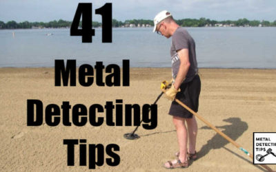 41 Metal Detecting Tips and Tricks