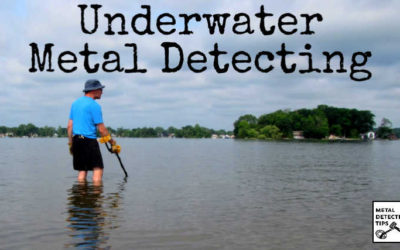 A Complete Guide to Underwater Metal Detecting