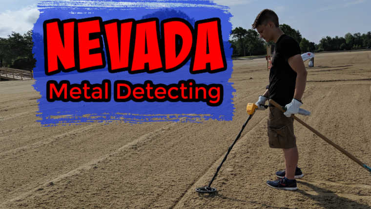 15 Best Places to Metal Detect in Nevada (Maps, Laws, Clubs and More)