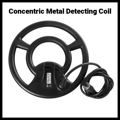 Concentric Coil for Metal Detecting
