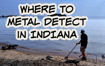 7 Best Places to Metal Detect in Indiana [Maps, Laws and More]
