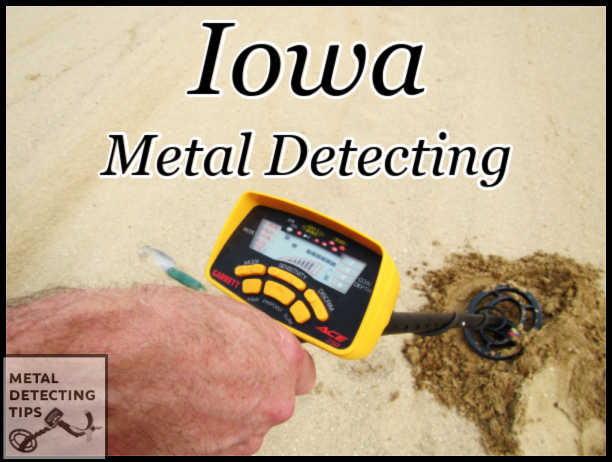 Metal Detecting in Iowa